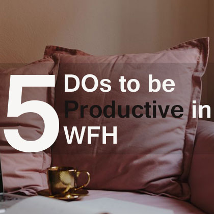 5-Dos-to-be-productive-in-WFH
